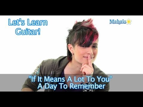 "How to Play ""If It Means A Lot To You"" by A Day To Remember on Guitar"