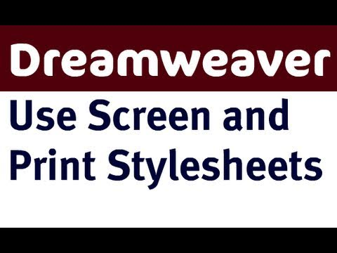 Use Screen and Print Styles in Dreamweaver CS4