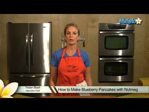How to Make Blueberry Pancakes With Nutmeg