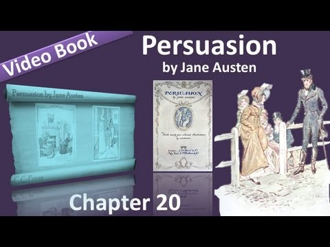 Chapter 20 - Persuasion by Jane Austen