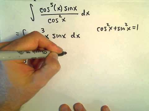 U Substitution , Powers of Sine and Cosine