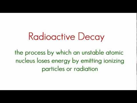 Chemistry Lesson - 17 - Radioactivity