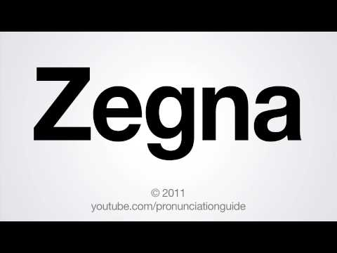 How to Pronounce Zegna