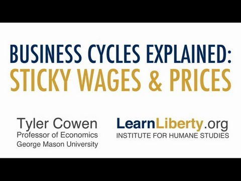 Business Cycles Explained: Sticky Wages & Prices