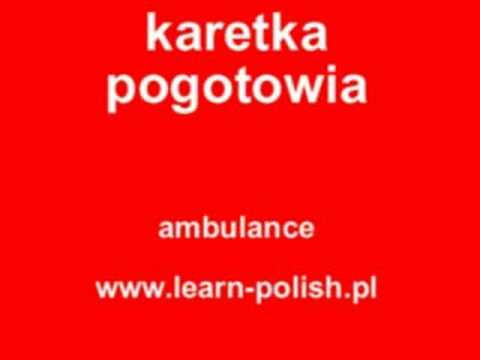 "How do you say ""ambulance"" in Polish ?"