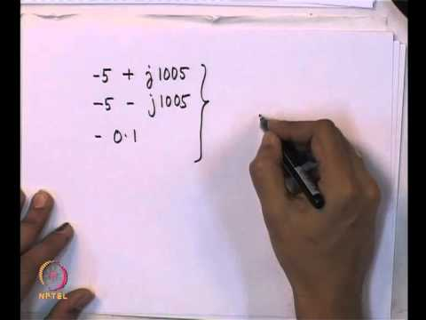 Mod-01 Lec-06 Analysis of LINEAR Time Invariant Dynamical Systems (Contd.)