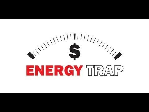 The Energy Trap