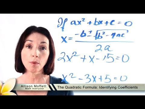 The Quadratic Formula - Identifying Coefficients