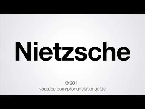 How to Pronounce Nietzsche