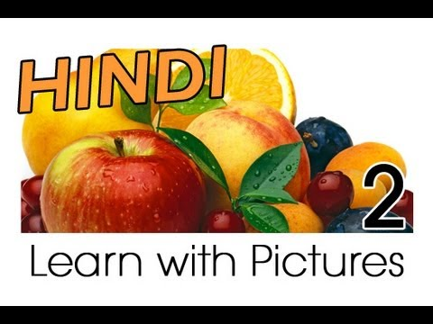 Learn Hindi Vocabulary with Pictures - Get Your Fruits!