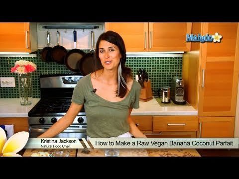 How to Make a Raw Vegan Banana Coconut Parfait