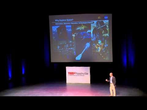 TedxNashville - Andrew Keys - Space Exploration
