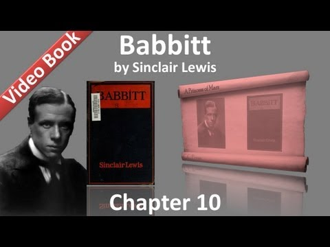 Chapter 10 - Babbitt by Sinclair Lewis