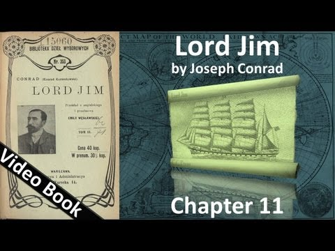 Chapter 11 - Lord Jim by Joseph Conrad