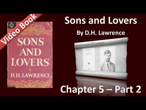 Chapter 05-2 - Sons and Lovers by D. H. Lawrence