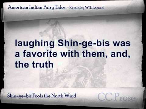 Shingebis Fools the North Wind - American Indian Fairy Tales by W.T. Larned