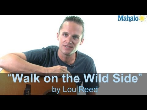 "How to Play ""Walk on the Wild Side"" by Lou Reed on Guitar"