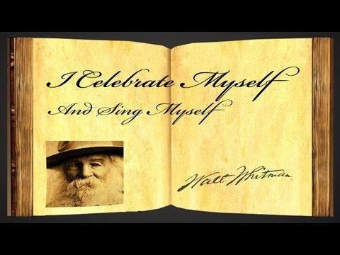 I Celebrate Myself And Sing Myself by Walt Whitman - Poetry Reading