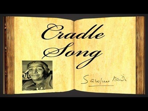 Cradle Song by Sarojini Naidu - Poetry Reading