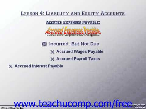 Accounting Tutorial Accrued Expenses Payable Training Lesson 4.3