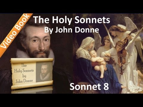 Holy Sonnet 08 by John Donne