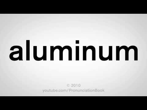 How To Pronounce Aluminum
