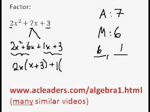Factoring Trinomials by grouping - (pt. 9)
