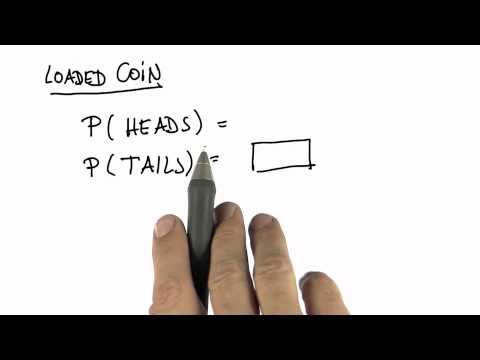 Loaded Coin 1 - Intro to Statistics - Probability - Udacity