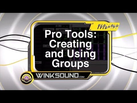 Pro Tools: Creating and Using Groups | WinkSound