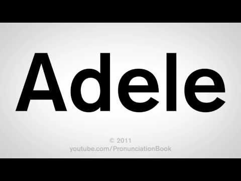 How To Pronounce Adele