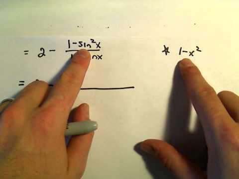 Factoring Trigonometric Expressions, Example 1
