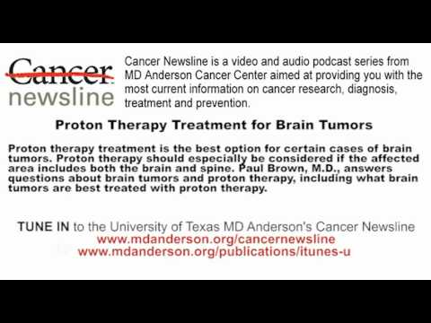 Proton Therapy Treatment for Brain Tumors