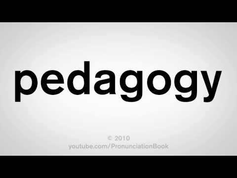 How To Pronounce Pedagogy