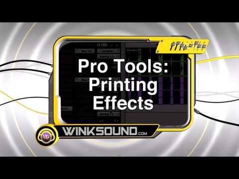 Pro Tools: Printing Effects | WinkSound