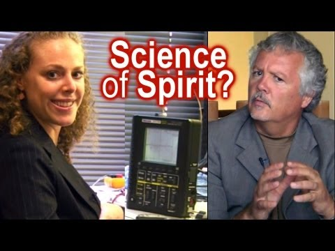 Science of Human Spirit? Psychology, Body Energy Fields Dr. Colin Ross & Corrina