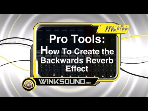 Pro Tools: How To Create the Backwards Reverb Effect