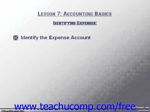 Accounting Tutorial Identifying Expenses Training Lesson 7.1