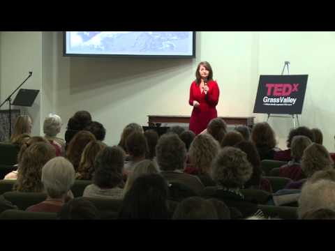 TEDxGrassValley - Elisa Parker - Women Reshaping the World Together