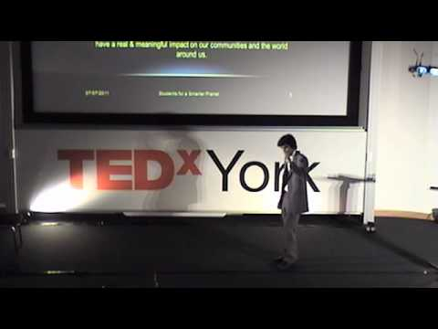 TEDxYork - Amit Sinha - Students for a Smarter Planet