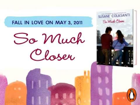So Much Closer by Susane Colasanti book trailer (video)