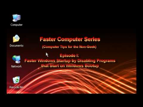 Faster XP Ep. 1: Faster Windows Startup, Disabling Programs on Windows Bootup