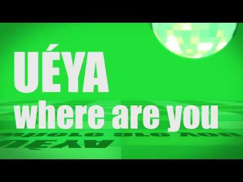 Pronunciation - #27 - Where are you (UÉYA)