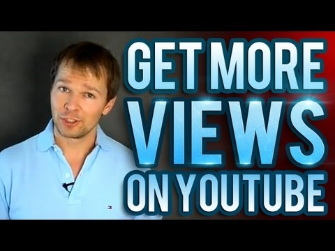 How To Get More Views On YouTube - My Top 5 Tips