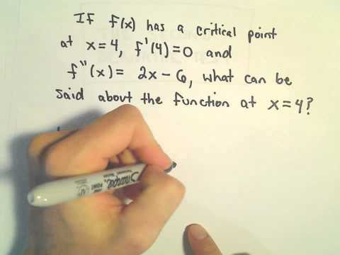 The Second Derivative Test to Find Maximums / Minimums, Quick Example 2