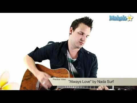 "How to Play ""Always Love"" by Nada Surf on Guitar (Practice Video)"