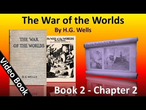 Book 2 - Ch 02 - The War of the Worlds by H. G. Wells