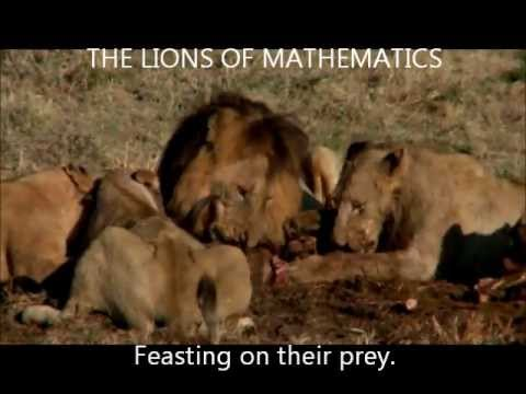 The Lions of MATHEMATICS Will Eat You...