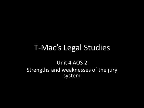VCE Legal Studies - Unit 4 AOS2 - Strengths and weaknesses of the jury system