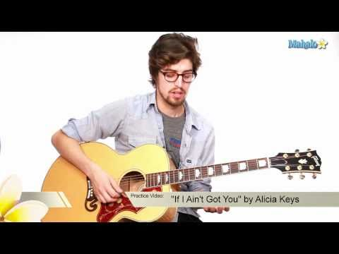 "How to Play ""If I Ain't Got You"" by Alicia Keys on Guitar (Practice Video)"