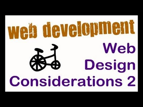 Web Design Considerations Part 2